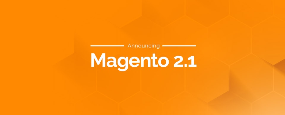 Magento launches Community and Enterprise Edition 2.1