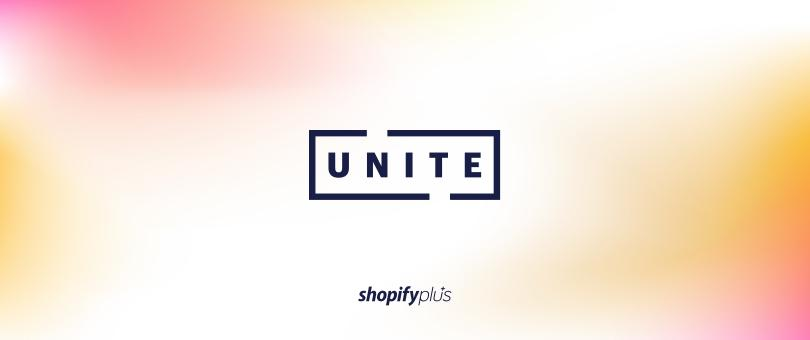 Shopify Unite: New Announcements for 2018